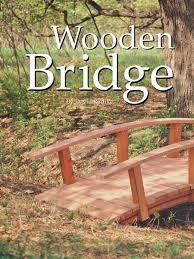 Backyard Bridge Backyard Bridge Plans U2022 Woodarchivist