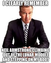 Memes Landing - moon landing brian williams misremembers know your meme