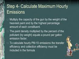 step 4 calculate maximum hourly emissions multiply the capacity of the by the weight
