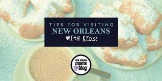 Tips For Visiting New Orleans With Kids