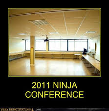Conference Room Meme - 2011 ninja conference very demotivational demotivational posters