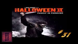 rob zombie halloween 2 horror movie review guy vid 31 hmrg
