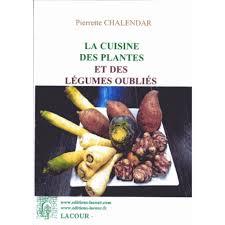 cuisine des legumes la cuisine des plantes et des légumes oubliés cultura
