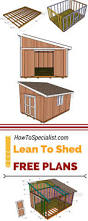 How To Build A Shed Base Out Of Wood by Best 25 Lean To Shed Plans Ideas On Pinterest Lean To Shed To