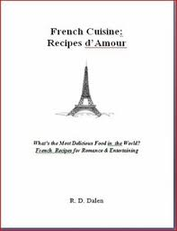 cuisine amour cuisine recipes d amour what s the most delicious food in