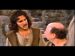Inigo Montoya Meme - you keep using that word i do not think it means what you think