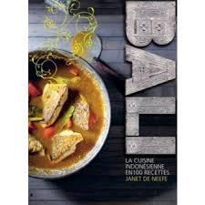 bali la cuisine indonésienne en 100 recettes broché janet de