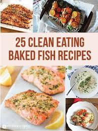 Healthy Fish Dinner Ideas Best 25 Baked Fish Ideas On Pinterest Baked Tilapia Recipes