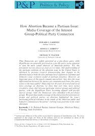 how abortion became a partisan issue media coverage of the