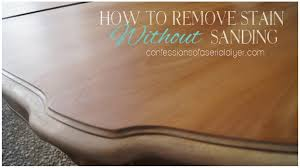 how to remove stain without sanding confessions of a serial do
