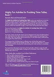 how to learn times tables in 5 minutes buy mighty fun activities for practising times tables book 1 2 5