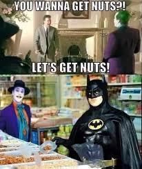 Batman Joker Meme - batman and joker literally getting nuts dhtg