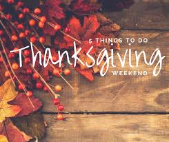 5 things to do thanksgiving weekend stafford s