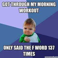 Exercise Meme - 31 workout and exercise memes