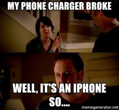 Broken Phone Meme - my phone charger broke well it s an iphone so jake from state