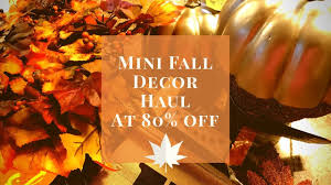 mini fall decor haul hobby lobby 80 sale thanksgiving