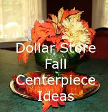 Fall Centerpieces Dollar Store Fall Centerpiece Idea U2013 Home Garden Joy