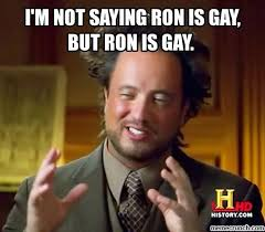 Ron Meme - gay