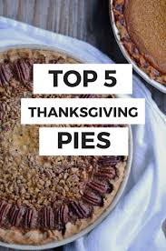 sourdough sunday top 5 thanksgiving pies