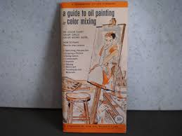 vintage 1970 u0027s guide to oil painting u0026 color mixing by