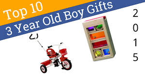 10 best 3 year boy gifts 2015