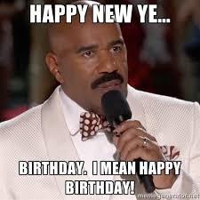Mean Happy Birthday Meme - steve harvey miss meme happy new ye birthday i mean happy