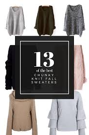 the best sweaters the best chunky knit sweaters for fall and winter bloom clementine