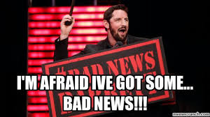 Bad News Barrett Meme - m afraid ive got some bad news