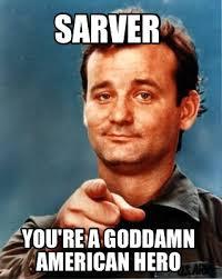 Hero Meme - meme maker sarver youre a goddamn american hero