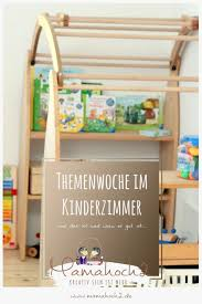 le kinderzimmer themenwoche montessori kinderzimmer inspiration