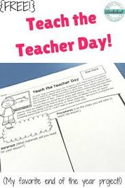 end of the year teach the teacher day listening skills student