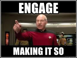 Jean Luc Picard Meme Generator - engage making it so captain jean luc picard engage meme generator