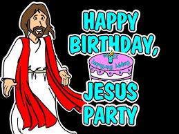 happy birthday jesus 20 the mad