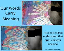 the simplicity of learning print conveys meaning