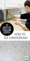 How To Install A Kitchen Backsplash Video Best 25 Kitchen Backsplash Diy Ideas On Pinterest Diy Kitchen
