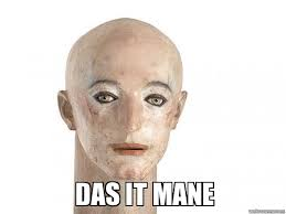 Das It Mane Meme - weknowmemes generator
