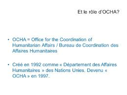 bureau de coordination des affaires humanitaires coordination humanitaire ppt télécharger