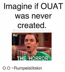 Ouat Memes - imagine if ouat was never created on eupona gilmore me the horror