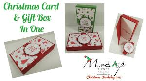 christmas workshop 2017 christmas card u0026 gift box in one video