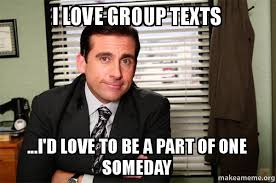 Be A Man Meme - i love group texts i d love to be a part of one someday as a