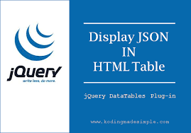 convert json to html table display json data in hml table using jquery datatables plug in