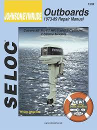 johnson evinrude repair manuals by seloc seloc johnson evinrude