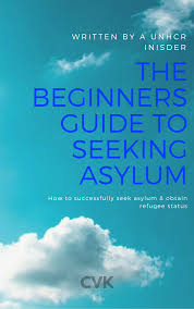 How To Seeking Smashwords The Beginners Guide To Seeking Asylum A Book By Cvk