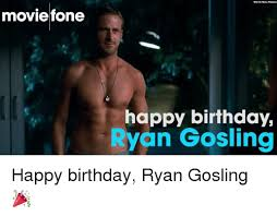 Happy Birthday Meme Ryan Gosling - 25 best memes about ryan gosling happy birthday ryan gosling