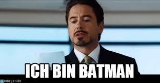 Bin Meme - ich bin batman iron man meme on memegen