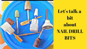 nail drill bits explained for beginners youtube