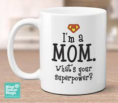 mothers day mugs m what s your superpower s day mug