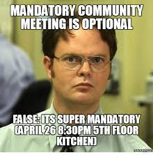 Kitchen Memes - meeting is optional falsedits super mandatory oapril 268