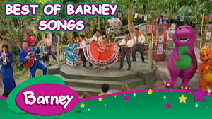 barney best of barney songs 40 minutes youtube
