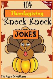 104 thanksgiving knock knock jokes for knock knock